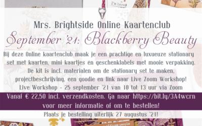 Blackberry Beauty – Mrs. Brightside Online Kaartenclub