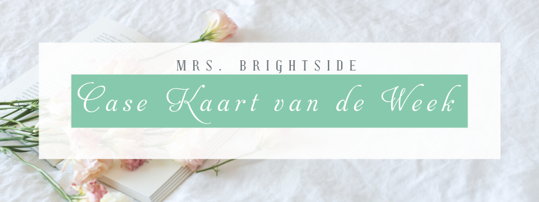 Special Someone – CASE kaart van de week