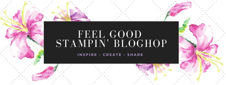 Gratitude – Feel Good Stampin' Bloghop