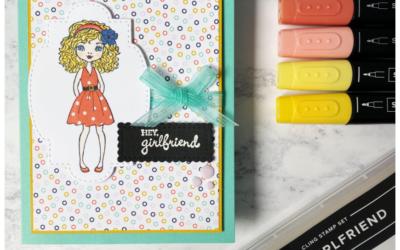 Hey Girlfriend – Stempel, Inkt & Papier